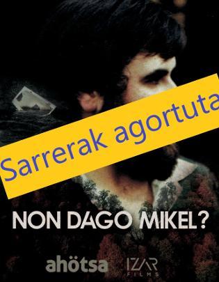 Buy tickets for Non dago Mikel? at Gezala Auditorium in Lezo
